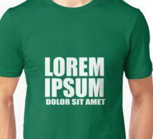 Lorem Ipsum Dolor Sit Amet Unisex T-Shirt