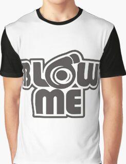 turbo blow me black Graphic T-Shirt