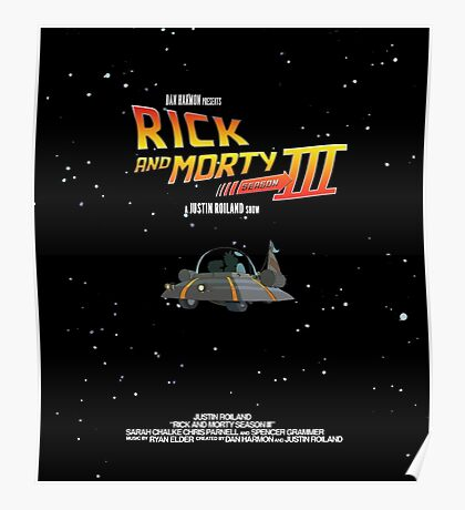 BTTF Style Rick And Morty Season 3 Poster Poster
