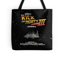 BTTF Style Rick And Morty Season 3 Poster Tote Bag