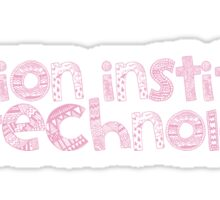 Fashion Institute of Technology - HANDDRAWN/PINK Sticker