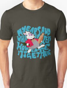 My ears and whiskers Unisex T-Shirt