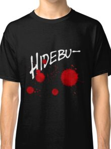 Quotes and quips - hidebu- Classic T-Shirt