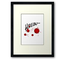 Quotes and quips - hidebu- Framed Print