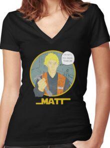 Matt The Radar Technician Women's Fitted V-Neck T-Shirt