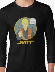 Matt The Radar Technician Long Sleeve T-Shirt