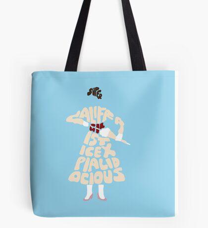 Supercalifragilisticexpialidocious Tote Bag