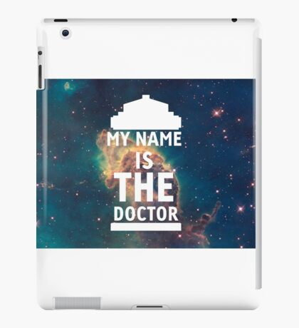 My name is the Doctor iPad Case/Skin