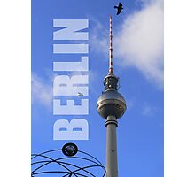 Berlin TV Tower, Alex (Berliner Fernsehturm) Photographic Print