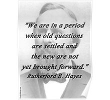 Hayes - Old Questions Poster