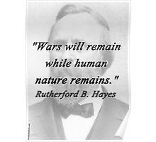 Hayes - Wars Will Remain Poster