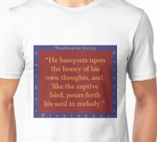 He Banquets Upon The Honey - Washington Irving Unisex T-Shirt