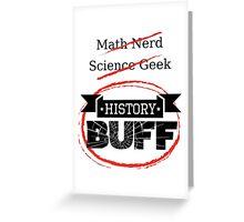 History BUFF Greeting Card