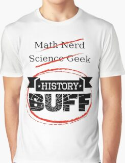 History BUFF Graphic T-Shirt