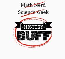 History BUFF Unisex T-Shirt