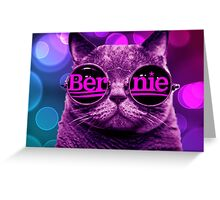 Cool Cat 4 Bernie Greeting Card