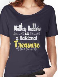 MATT IS A NATIONAL TREASURE Women's Relaxed Fit T-Shirt