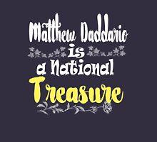 MATT IS A NATIONAL TREASURE Unisex T-Shirt