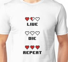 Live. Die. Repeat. Unisex T-Shirt