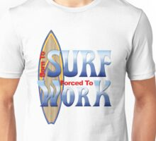 Born To Surf Unisex T-Shirt