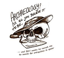 Archaeology - it's all you believe it to be… Photographic Print