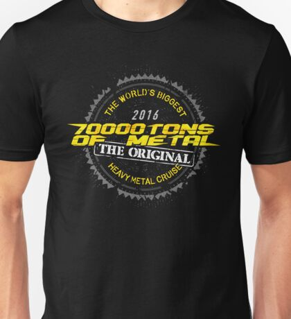 70000 tons of METAL 2016 Unisex T-Shirt