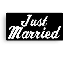 Just Married (White Text) Canvas Print