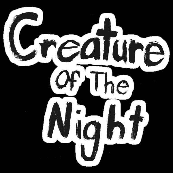 Creature of The Night by Steve Nahaj