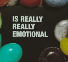 Is Really Really Emotional Sticker
