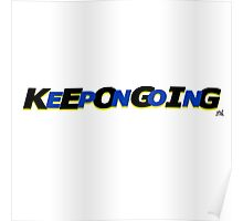 KeepOnGoing - Blue Design Poster
