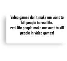 Video Games Quote Canvas Print