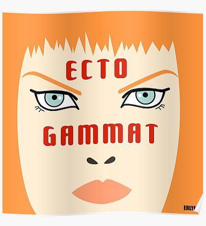 Ecto Gammat Poster