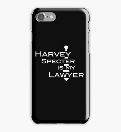 Harvey Specter is my Lawyer w iPhone Case/Skin