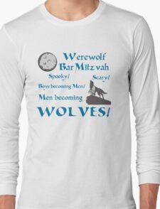 Werewolf Bar Mitzvah Long Sleeve T-Shirt