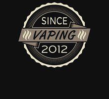 Vaping Since 2012 Unisex T-Shirt