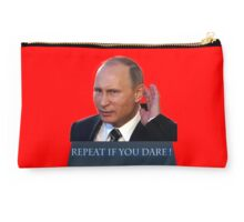 Putin don't hear you red back Studio Pouch