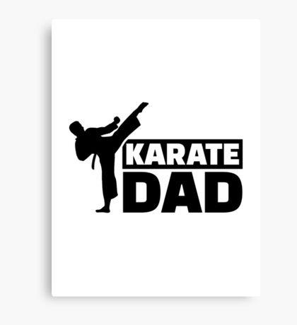 Karate Dad Canvas Print