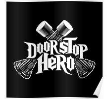 Door Stop Hero Poster