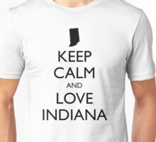 KEEP CALM and LOVE INDIANA Unisex T-Shirt