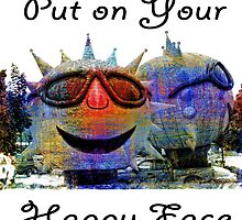 Put On Your Happy Face by CarolM