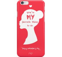 You're Mine iPhone Case/Skin