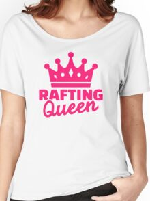 Rafting queen Women's Relaxed Fit T-Shirt