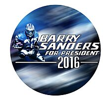Barry Sanders for President 2016 Photographic Print