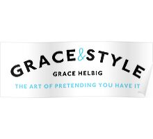 Grace & Style: The Art of Pretending You Have It. Poster