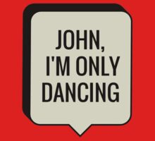 JOHN I'M ONLY DANCING One Piece - Short Sleeve