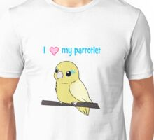 I love my Parrotlet Yellow Version Unisex T-Shirt