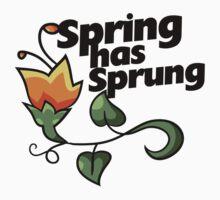 Spring has SPRUNG Kids Tee