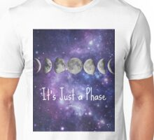 Just a Phase Unisex T-Shirt