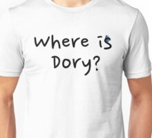 Where is Dory? Unisex T-Shirt