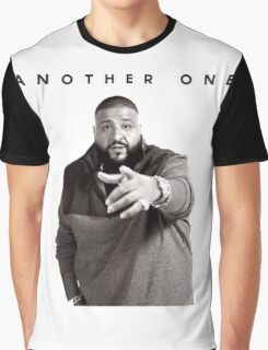 Another One!!! | DJ Khaled Graphic T-Shirt